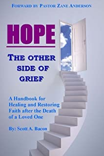 Hope: The Other Side of Grief...