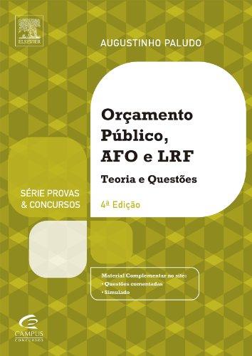 Orçamento Público e Administração Financeira e Orçamentária - Série Provas e Concursos