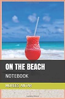 ON THE BEACH: NOTEBOOK