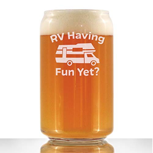 RV Having Fun Yet - Beer Can Pint Glass - Fun RV Gifts for Men & Women Who Love Drinking & Camping - 16 oz