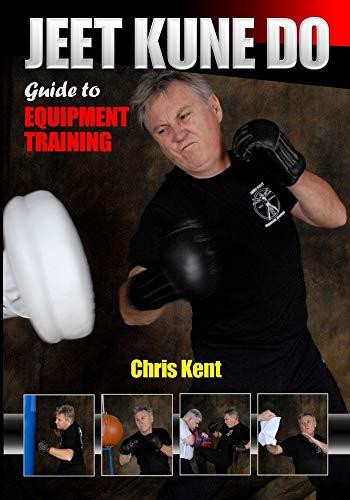 Jeet Kune Do: Guide to Equipment Training