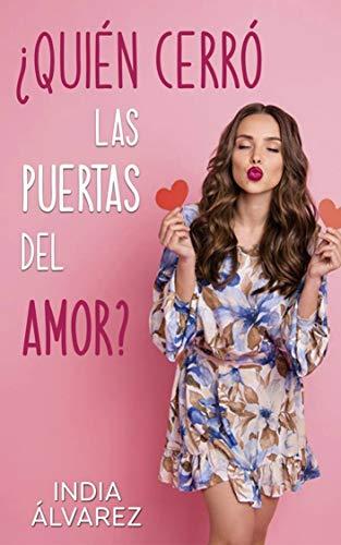 ¿Quién cerró las puertas al amor? - India Álvarez (Rom) 41g5SCqnX2L