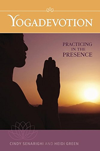 Yogadevotion: Practicing in the Presence