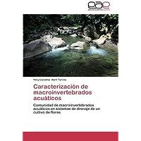 Caracterizacion de Macroinvertebrados Acuaticos
