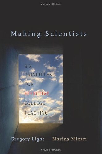 Image of Making Scientists: Six Principles for Effective College Teaching