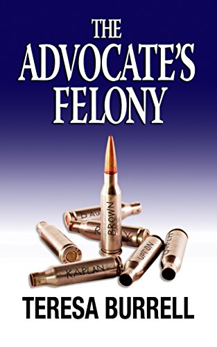 The Advocate's Felony (The Advocate Series Book 6) (English Edition)