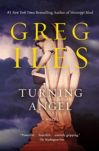 Turning Angel: A Novel (Penn Cage Novels)