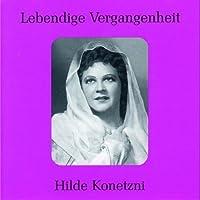 Legendary Voices: Hilde Konetzni by VARIOUS ARTISTS (2001-01-30)