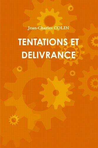 Tentations Et Delivrance