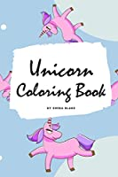 Unicorn Coloring Book for Kids: Volume 7 (Small Softcover Coloring Book for Children)