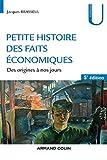 Petite histoire des faits économiques - Des origines à nos jours