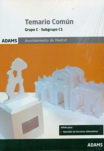 Temario Común. Grupo C. Subgrupo C1. Temario Común