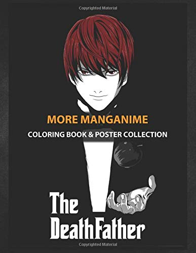 Coloring Book & Poster Collection: More Manganime The Death Father Anime & Manga