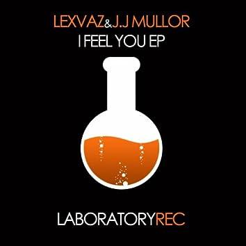 I Feel You EP