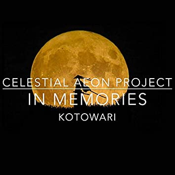 "In Memories - Kotowari (From ""Rurouni Kenshin: Trust & Betrayal"")"