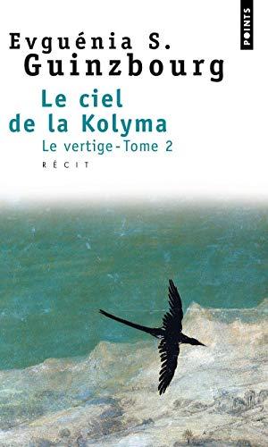 Le Ciel de la Kolyma, tome 2