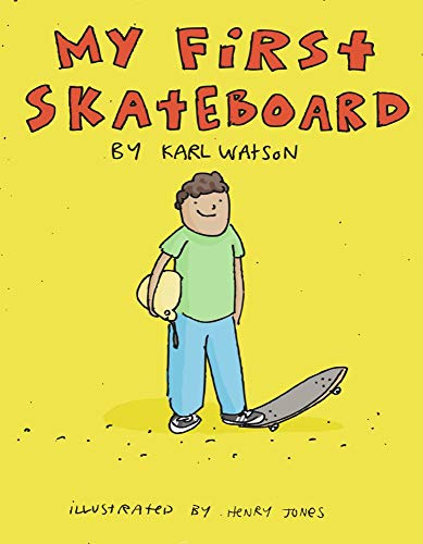 My First Skateboard (English Edition)