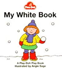 Play-Doh Play Book: My White Book