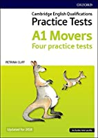 Cambridge English Qualifications Young Learners Practice Tests A1 Movers Pack: A1: Movers Pack: Practice for Cambridge English Qualifications A1 Movers level