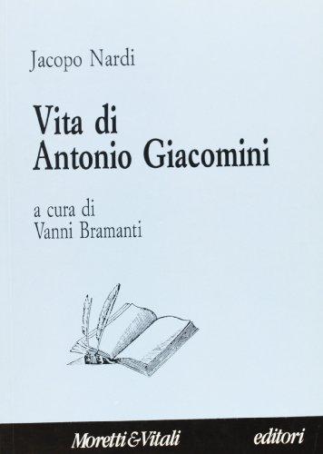 Vita di Antonio Giacomini (Scrivere le vite)