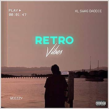 Retro Vibes (feat. Weezzy)