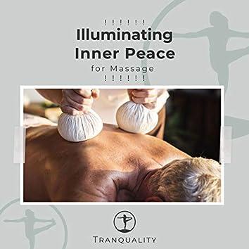 ! ! ! ! ! ! Illuminating Inner Peace for Massage ! ! ! ! ! !