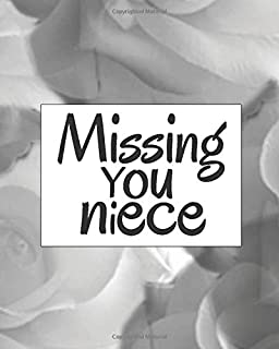Missing You Niece: Lined Journal Notebook For Missing You After Death | Journal Memory Book for Niece after Death - I Miss...