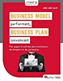 Business Model performant, Business Plan convaincant