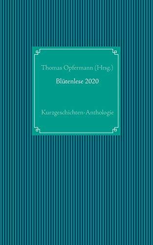 Blütenlese 2020: Kurzgeschichten-Anthologie