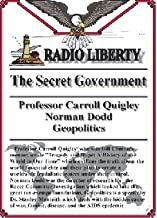 Radio Liberty: The Secret Government (4 One Hour Interviews)