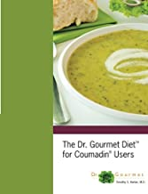 The Dr. Gourmet Diet for Coumadin Users