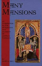 Many Mansions: An Introduction to the Development and Diversity of Medieval Theology (Cistercian Studies)