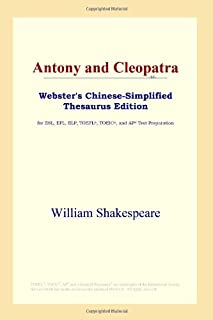 Antony and Cleopatra (Webster's Chinese-Simplified Thesaurus Edition) (Chinese Edition)