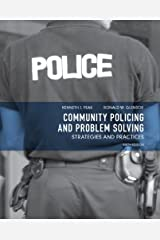 Community Policing and Problem Solving: Strategies and Practices (6th Edition) Paperback