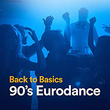 Back to Basics 90's Eurodance