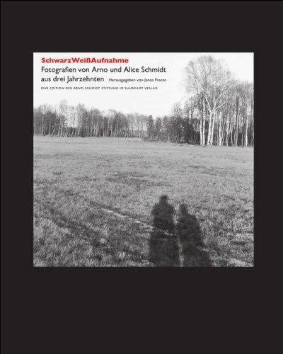SchwarzWeißAufnahme: Fotografien von Arno und Alice Schmidt aus drei Jahrzehnten