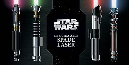Il libro delle spade laser. Star Wars
