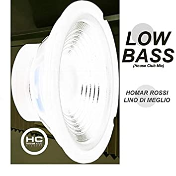 Low Bass (House Club Mix)