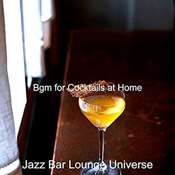 Bgm for Cocktails at Home