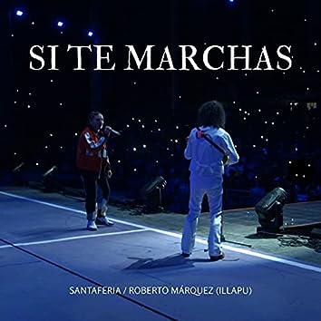Si Te Marchas (En vivo)