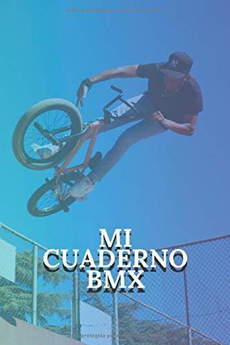 Mi cuaderno BMX: Para entusiastas de BMX | Cuaderno de calidad | Magnífico diseño | cuaderno fácil de llenar