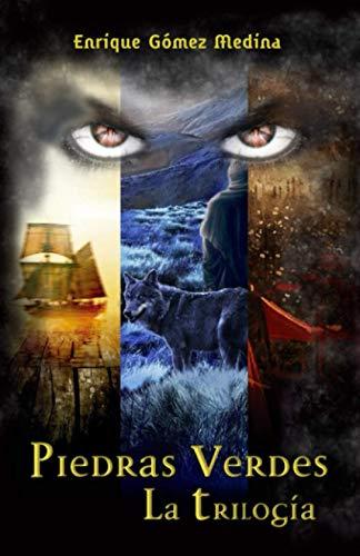 Piedras Verdes - La Trilogía: Libro juvenil de aventuras, suspense y fantasía (a partir de 12 años)