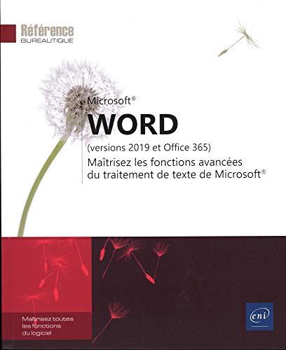 Word (versions 2019 et Office 365) - Maîtrisez les fonctions avancées du traitement de texte de Microsoft®