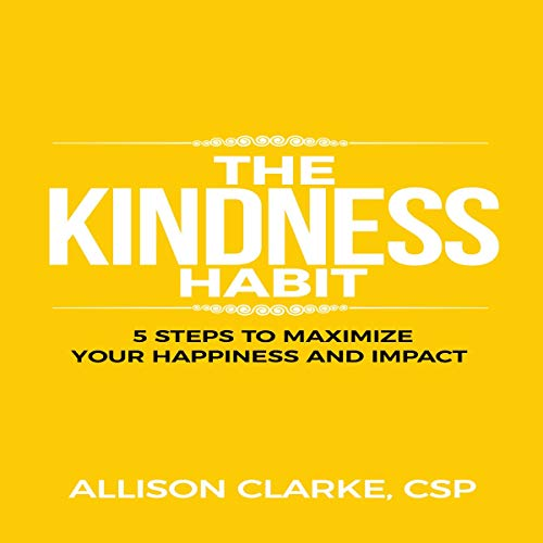 The Kindness Habit audiobook cover art