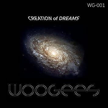 Creation of Dreams