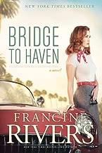 Best francine rivers new book bridge to haven Reviews