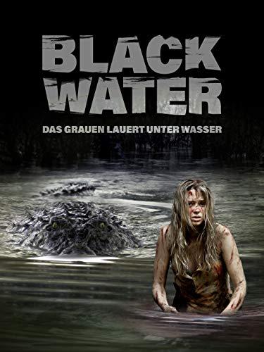Black Water - Das Grauen lauert unter Wasser [dt./OV]