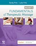 Mosby's Fundamentals of Therapeutic Massage - E-Book