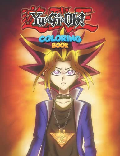 Yu Gi Oh Coloring Book: Amazing illustrations For Those Who Love Yu-gi-oh! With Incredible Images To Color And Challenge Creativity - Movie Characters And Scenes