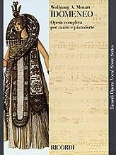 Idomeneo, K366 (Vocal Score). By Wolfgang Amadeus Mozart. For Piano, Voice (Vocal Score). Vocal Score. Ricordi #Rcp139368/05.